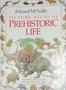 Rand McNally Picture Atlas of Prehistoric Life