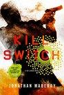 Kill Switch (Joe Ledger, Bk 8)