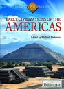 Early Civilizations of the Americas (Ancient Civilizations)
