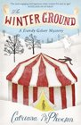 The Winter Ground (Dandy Gilver, Bk 4)