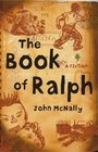 The Book of Ralph  A Fiction