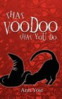 That Voodoo That You Do