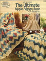 The Ultimate Ripple Afghan Book 25 Designs to Knit  Crochet