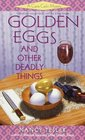 Golden Eggs and Other Deadly Things (Carrie Carlin Mystery)