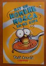Hay un Hombre Mosca en mi sopa / There's a Male Fly in My Soup