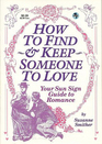 How to Find and Keep Someone to Love
