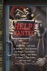 HELP WANTED Tales of On-the-Job Terror