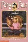 The Magic Pony (Pony Pals, Bk 35)