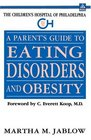 A Parent's Guide to Eating Disorders and Obesity
