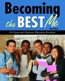 Becoming the Best Me 10 Career and Character Education Essentials