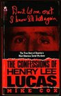 The Confessions of Henry Lee Lucas