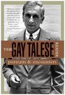 The Gay Talese Reader  Portraits and Encounters