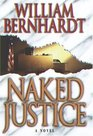 Naked Justice (Ben Kincaid, Bk 6)
