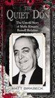 The Quiet Don The Untold Story of Mafia Kingpin Russell Bufalino