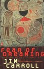 Fear of Dreaming  The Selected Poems