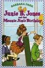 Junie B. Jones and that Meanie Jim's Birthday (Junie B. Jones, Bk 6)