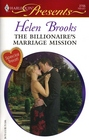 The Billionaire's Marriage Mission (Dinner at 8) (Harlequin Presents, No 2705)
