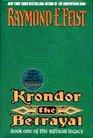 Krondor, the Betrayal (Riftwar Legacy/Raymond E. Feist, Bk 1)