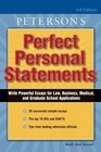 Peterson's Perfect Personal Statements: Law-Business-Medical-Graduate School (Peterson's Perfect Personal Statements)