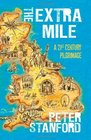 Extra Mile A 21st century Pilgrimage