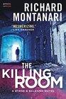 The Killing Room A Balzano  Byrne Novel