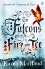 The Falcons of Fire and Ice the