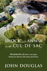 Shock and Awww in the Cul-de-Sac Blind-sided by divorce one man learns to survive the tears and fears
