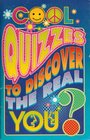Cool quizzes to discover the real you