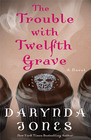 The Trouble with Twelfth Grave (Charley Davidson, Bk 12)