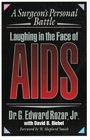 Laughing in the Face of AIDS A Surgeon's Personal Battle
