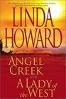 Angel Creek / A Lady of the West