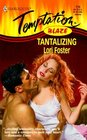Tantalizing  (Blaze) (Harlequin Temptation, No 715)