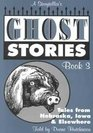 A Storyteller's Ghost Stories Book 3