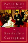 A Spectacle of Corruption (Benjamin Weaver, Bk 2)