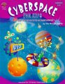 Cyberspace for Kids (Grades 5-6)