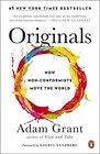 Originals How NonConformists Move the World