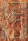 The Princess Bride Deluxe Edition HC S Morgenstern's Classic Tale of True Love and High Adventure