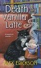 Death by Vanilla Latte (Bookstore Cafe, Bk 4)