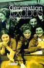 Generation Exodus  The Fate of Young Jewish Refugees from Nazi Germany