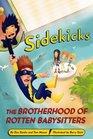 Sidekicks 5 The Brotherhood of Rotten Babysitters