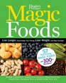 Magic Foods Simple Changes You Can Make to Supercharge Your Energy Lose Weight and Live Longer