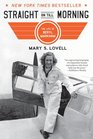 Straight on Till Morning The Life of Beryl Markham