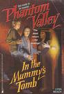 In the Mummy's Tomb Phantom Valley 7