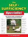 The Self-Sufficiency Specialist: The Essential Guide to Designing and Planning for Off-Grid Self-Reliance (Specialist Series)