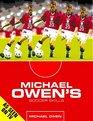 Michael Owen's Soccer Skills
