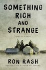 Something Rich and Strange Selected Stories