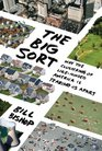 The Big Sort Why the Clustering of LikeMinded America Is Tearing Us Apart