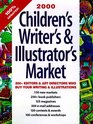 Children's Writer's & Illustrator's Market, 2000: 800 Editors & Art Directors Who Buy Your Writing & Illustrations