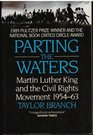 Parting the Waters Martin Luther King and the Civil Rights Movement 1954-63