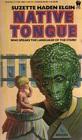 Native Tongue (Native Tongue, Bk 1)